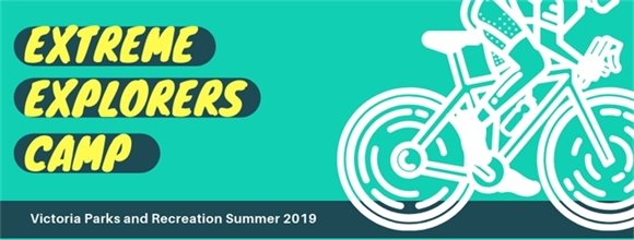 Extreme Explorers Camp (Victoria Parks and Recreation Summer 2019)