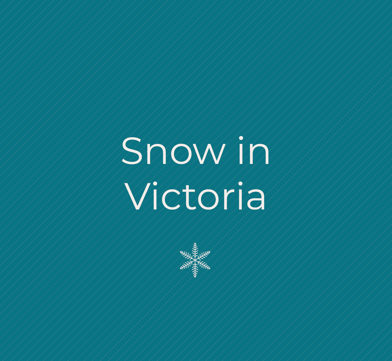 Snow in Victoria text with a snowflake illustration