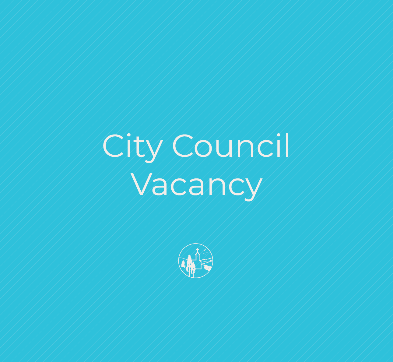 City Council Vacancy in text with City of Victoria logo below. Logo has a church and trees.